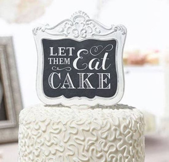 "Picture of ""Let them Eat Cake"" Topper"